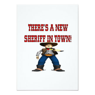 Theres A New Sherrif In Town 5x7 Paper Invitation Card