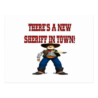 Theres A New Sherrif In Town Postcard