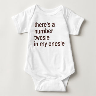 There's a Number Twosie in My... Baby Bodysuit