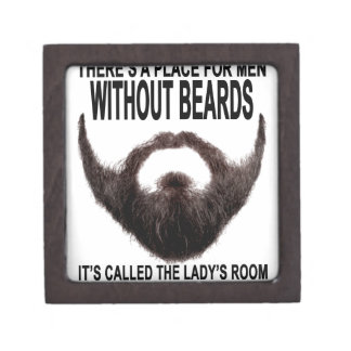 THERE'S A PLACE FOR MEN WITHOUT BEARD.png Jewelry Box