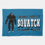 There's a Squatch In These Woods! Bigfoot Lives Hand Towel