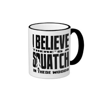 There's a SQUATCH in These Woods! Ringer Coffee Mug