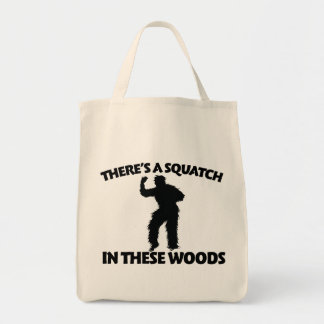 There's a squatch in these woods tote bag