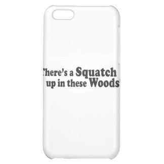 There's A Squatch Up In These Woods! Multiple Prod Case For iPhone 5C