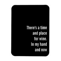There's a time and place for Wine Magnet
