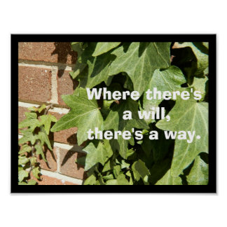There's a Way Inspirational - Motivational Poster