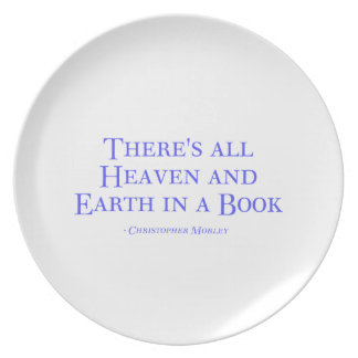 There's All Heaven And Earth In A Book Dinner Plates