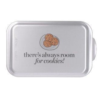 There's Always Room for Cookies Cake Pan
