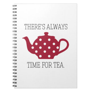 There's always Time For Tea Notebooks