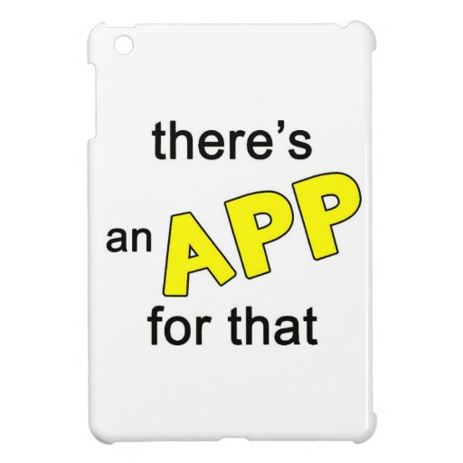 There's an App for that iPad Mini Case