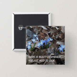 There's Beauty Everywhere Flower Square Button