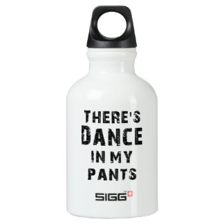 There's Dance In My Pants SIGG Traveler 0.3L Water Bottle