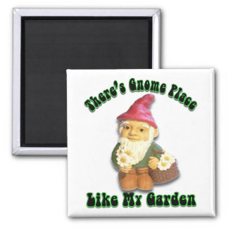 There's Gnome Place Like My Garden Gifts 2 Inch Square Magnet