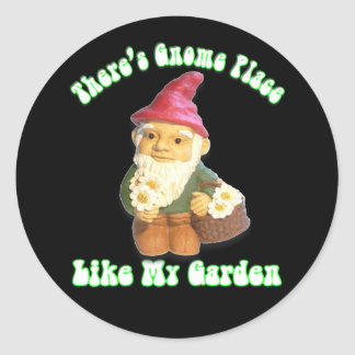 There's Gnome Place Like My Garden Gifts Classic Round Sticker