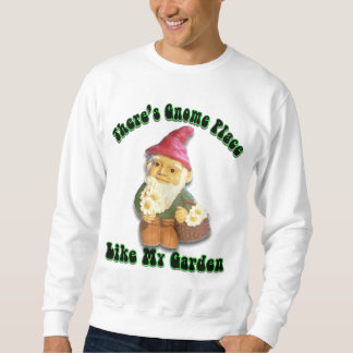 There's Gnome Place Like My Garden Gifts Sweatshirt