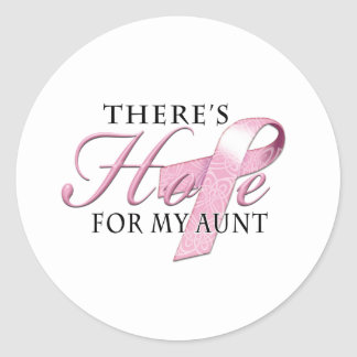 There's Hope for Breast Cancer Aunt Classic Round Sticker