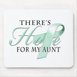 There's Hope for Ovarian Cancer Aunt Mouse Pad