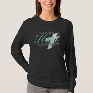 There's Hope for Ovarian Cancer Aunt T-Shirt
