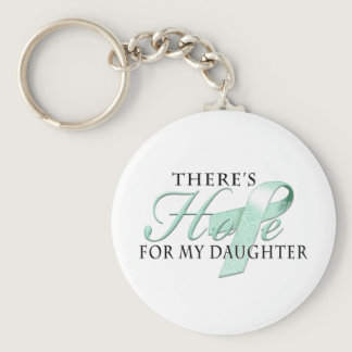 There's Hope for Ovarian Cancer Daughter Keychain