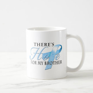 There's Hope for Prostate Cancer Brother Coffee Mug