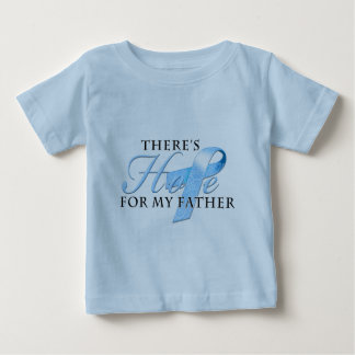 There's Hope for Prostate Cancer Father Baby T-Shirt
