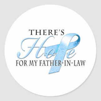 There's Hope for Prostate Cancer Father-In-Law Classic Round Sticker