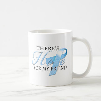 There's Hope for Prostate Cancer Friend Coffee Mug
