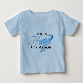 There's Hope for Prostate Cancer Son Baby T-Shirt