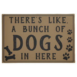 There's Like, A Bunch of Dogs in Here | Funny Doormat