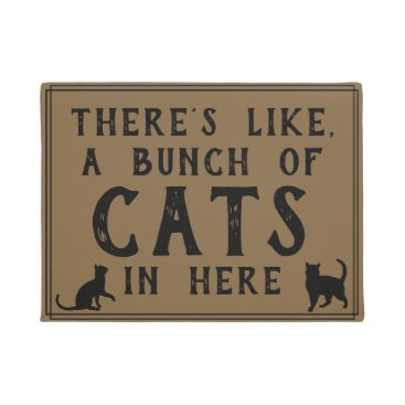 Toddler & Baby themed Theres Like, A Lot of Cats in Here | Funny Felines Doormat