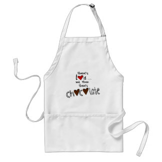 There's Love . . . And Then There's Chocolate Adult Apron