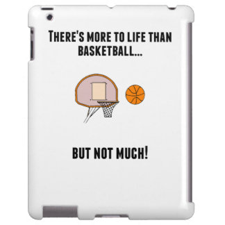 There's More To Life Than Basketball