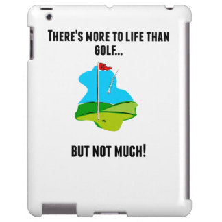 There's More To Life Than Golf