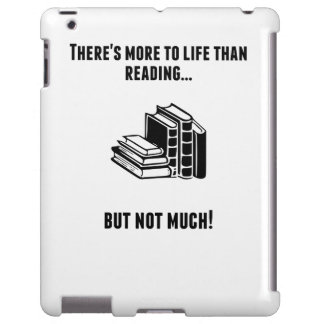 There's More To Life Than Reading