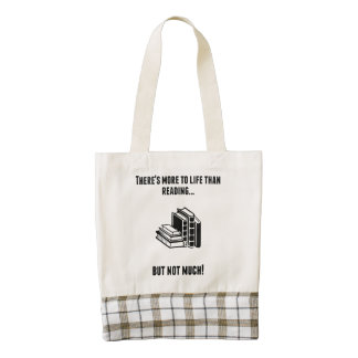There's More To Life Than Reading Zazzle HEART Tote Bag