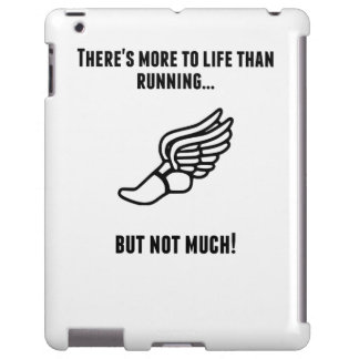 There's More To Life Than Running