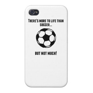 There's More To Life Than Soccer iPhone 4/4S Cover