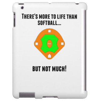 There's More To Life Than Softball