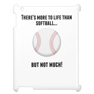 There's More To Life Than Softball Case For The iPad 2 3 4