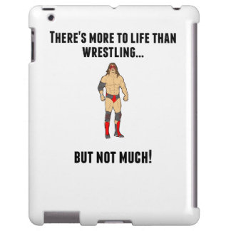 There's More To Life Than Wrestling