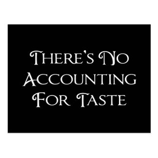 There's No Accounting For Taste Postcard