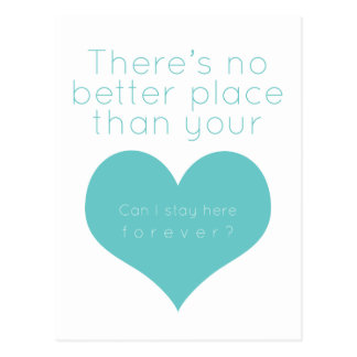 There's no better place than your heart (Blue) Postcard