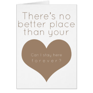 There's no better place than your heart (Brown) Card