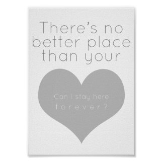 There's no better place than your heart (Gray) Poster