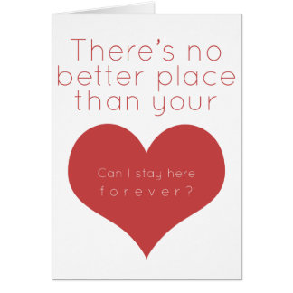 There's no better place than your heart (Red) Greeting Card