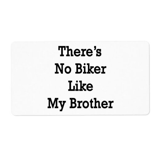 There's No Biker Like My Brother Shipping Label
