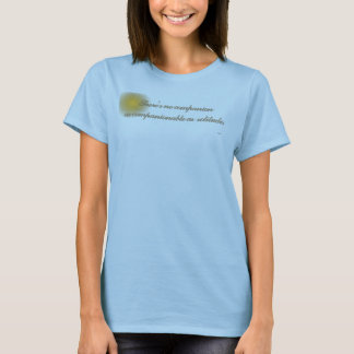 There's No Companion... T-Shirt