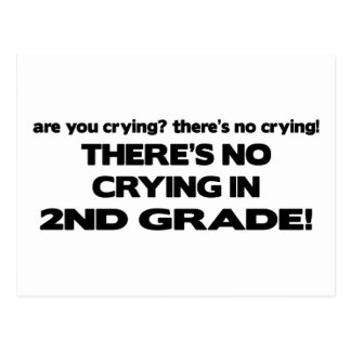 There's No Crying - 2nd Grade Postcard