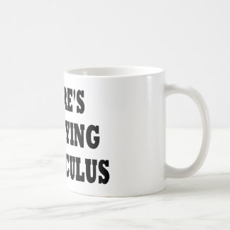 THERE'S NO CRYING IN CALCULUS COFFEE MUG