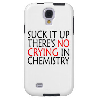 There's No Crying In Chemistry Galaxy S4 Case